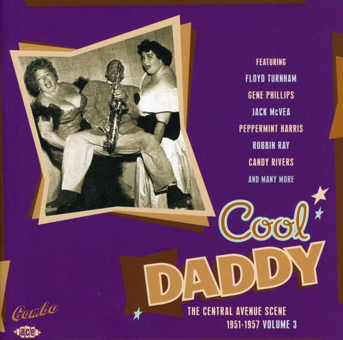 Cool Daddy: The Central Avenue Scene 3 /  Various [Import]