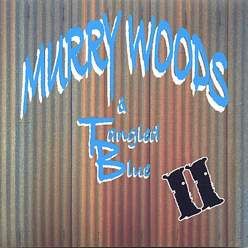 Murry Woods & Tangled Blue 2