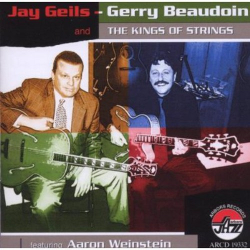 Jay Geils & Gerry Beaudoin & Kings of Strings