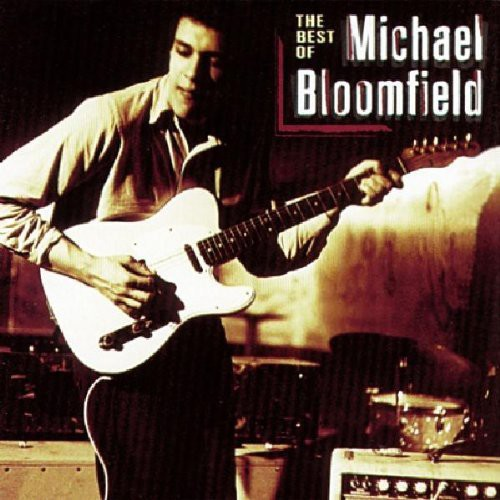 Best of Mike Bloomfield [Import]