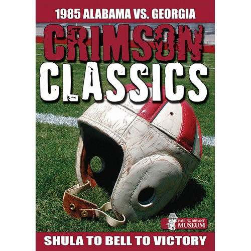 Crimson Classics: 1985 Alabama Vs Georgia