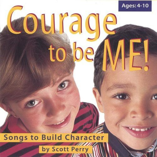 Courage to Be Me!