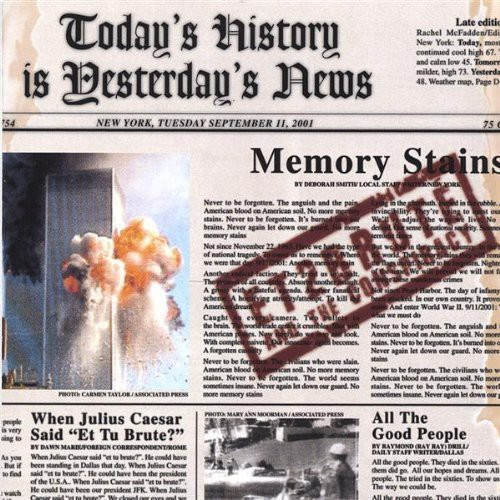 Todays History Is Yesterdays News