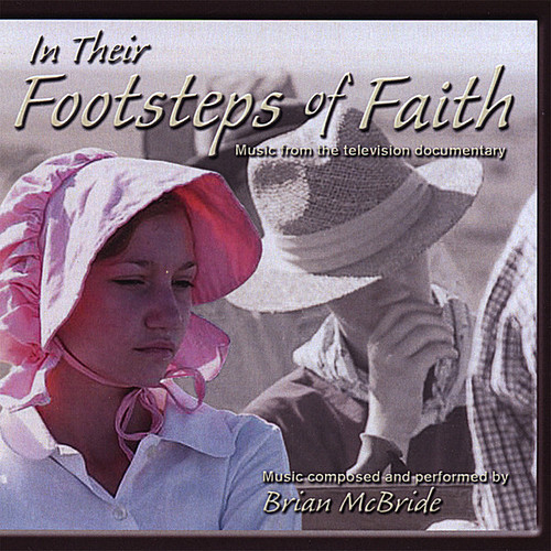 McBride, Brian : In Their Footsteps of Faith