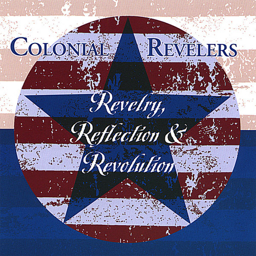 Revelry Reflection & Revolution