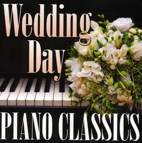 Wedding Day Piano Classics /  Various