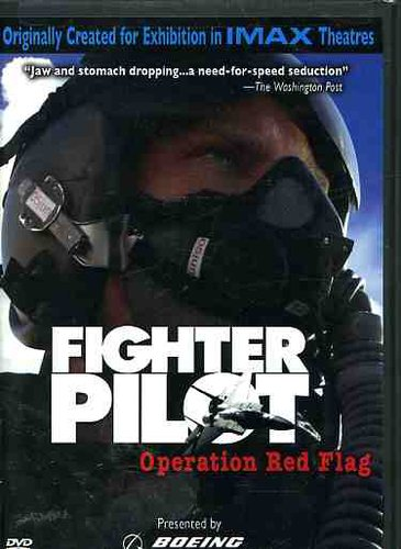 IMAX /  Fighter Pilots: Operation Red Flag