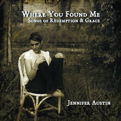 Where You Found Me: Songs of Redeption & Grace