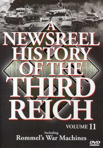 Newsreel History of the Third Reich 11