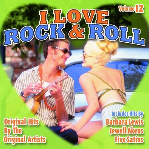 I Love Rock N Roll 12 /  Various
