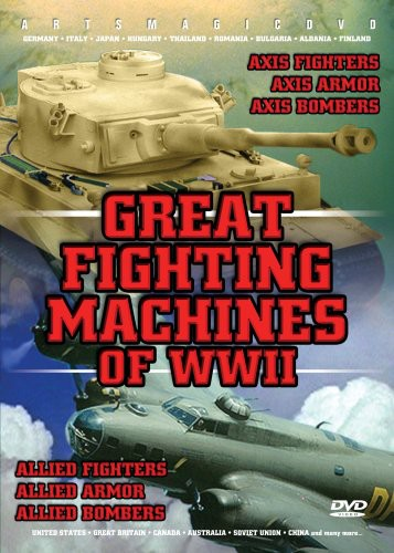 Great Fighting Machines of WWII