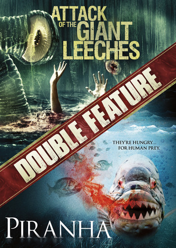 Attack of the Giant Leeches /  Piranha