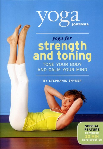 Yoga Journal: Yoga for Strength & Toning