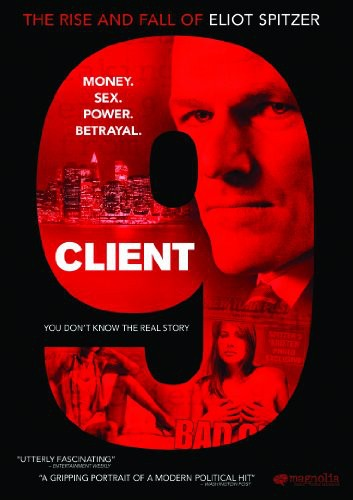 Client 9: Rise & Fall of Eliot Spitzer
