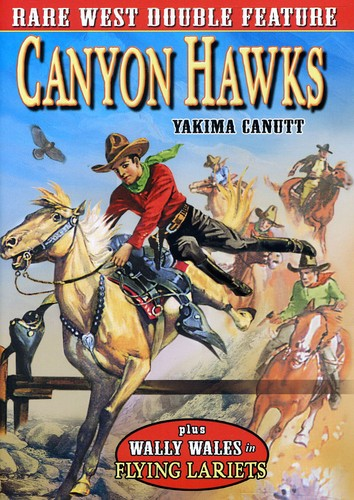 Rare Western Double Feature: Canyon Hawks & Flying