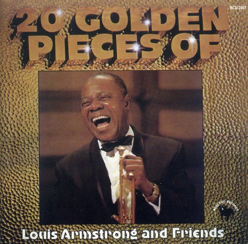 20 Golden Pieces of Louis Aemstrong & Friends
