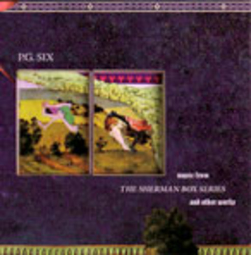 Music from the Sherman Box Series & Other Works