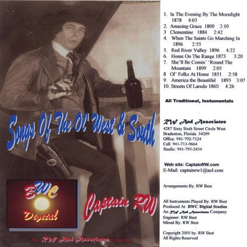 Captain RW : Songs of the Ol West & South