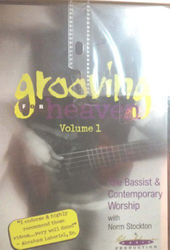 Grooving for Heaven 1: Bassist & Contemp Worship
