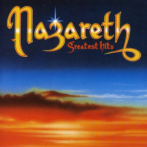 Nazareth : Greatest Hits [Import]