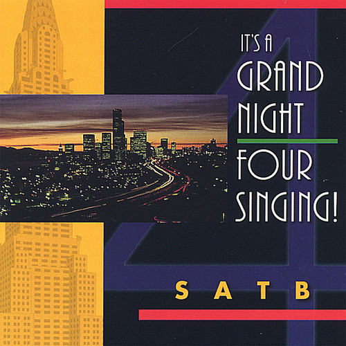 It's a Grand Night-Four Singing