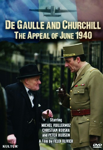De Gaulle & Churchill: Appeal of June 1940