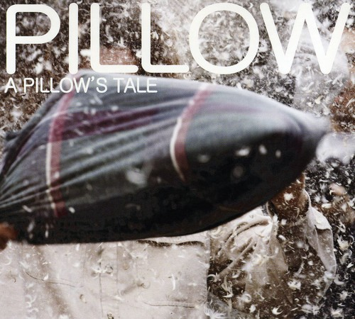 Pillow's Tale