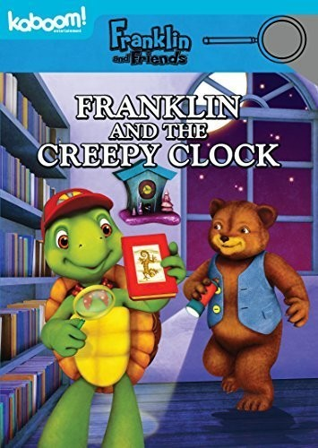 Franklin & Friends: Franklin & the Creepy Clock