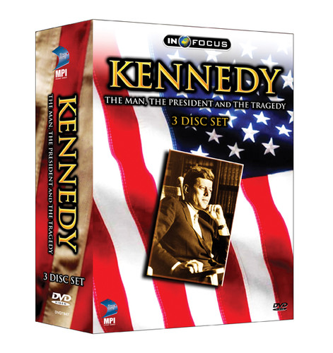 Kennedy: The Man the President the Tragedy