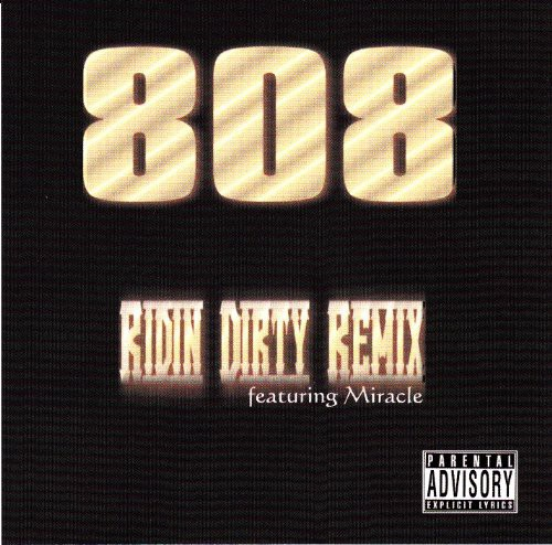 Ridin Dirty Remix