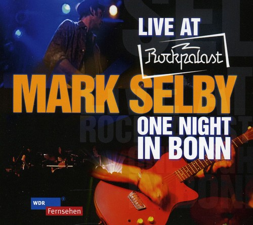 Live at Rockpalast: One Night in Bonn