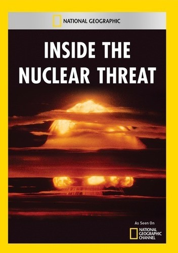 Inside the Nuclear Threat