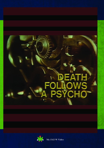 Death Follows A Psycho