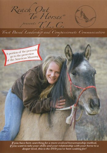 Reach Out to Horses: Trust Based Leadership & Comp