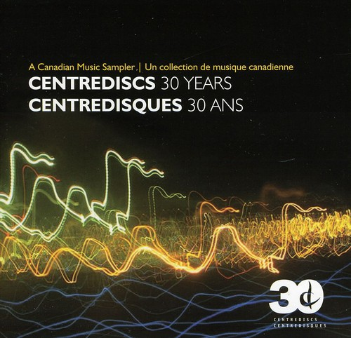 30 Years & a Canadian Music Sampler /  Various