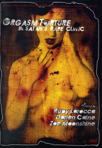 Orgasm Torture in Satan's Rape Clinic