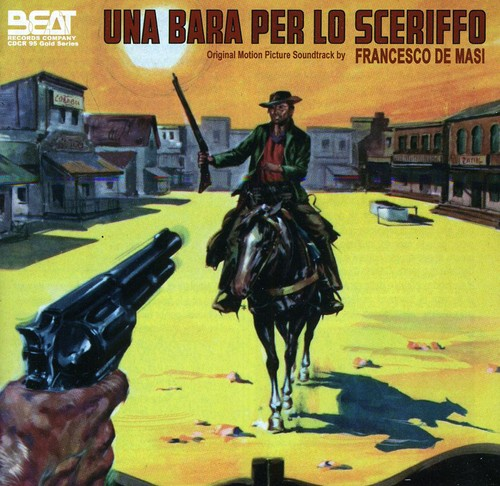 Una Bara Per Lo Sceriffo (Original Soundtrack) [Import]
