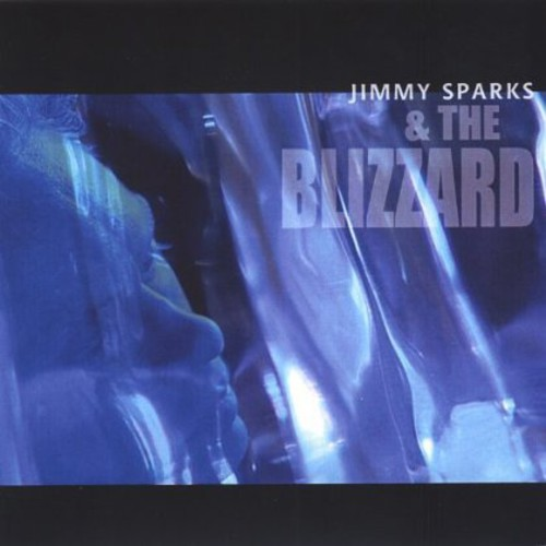 Jimmy Sparks & the Blizzard