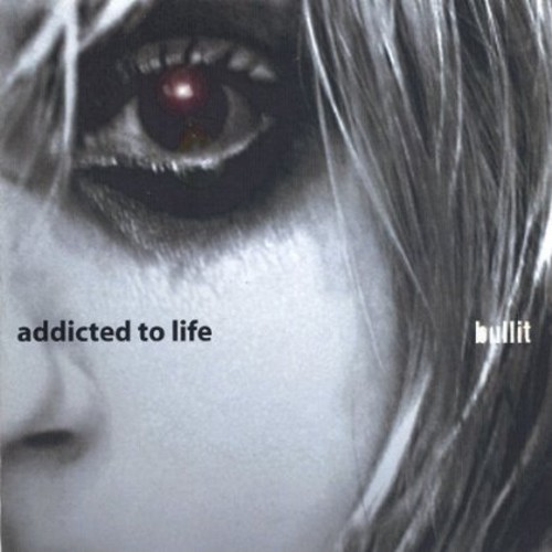 Addicted to Life