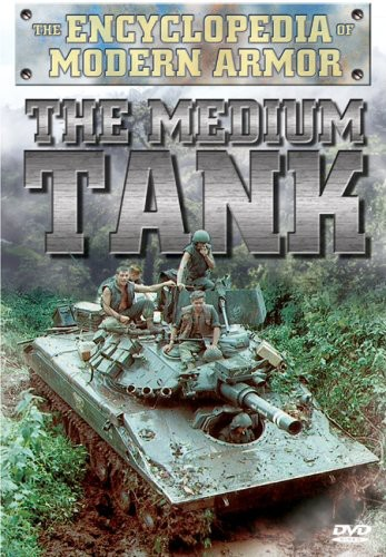 Encyclopedia of Modern Armor: Medium Tank
