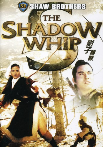 Shadow Whip: Shaw Brothers