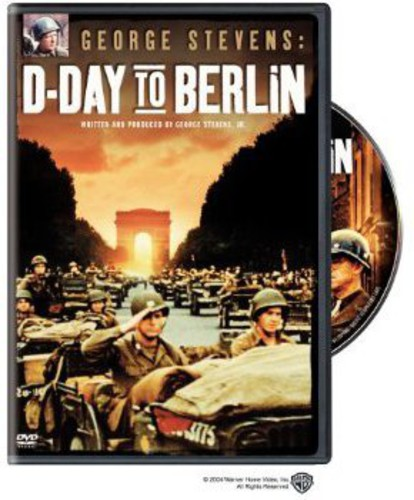 George Stevens' D-Day to Berlin