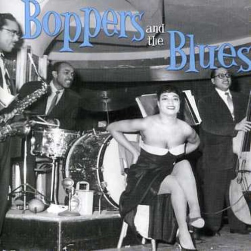 Boppers & Blues /  Various