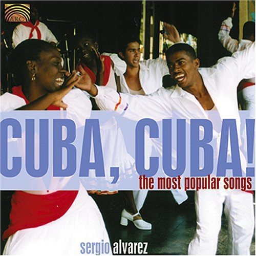 Cuba Cuba: The Most Popular Songs