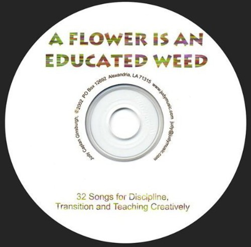 Flower Is An Educated Weed