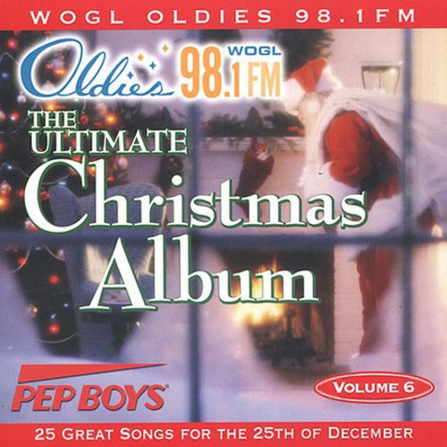 Ultimate Christmas Album 6: Wogl 98.1 Philadelphia