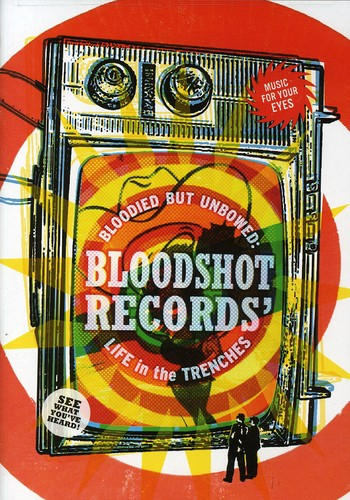 Bloodied But Unbowed: Bloodshot Records Life in