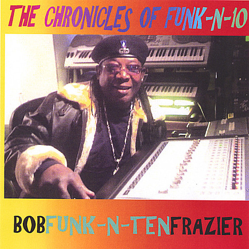 Chronicles of Funk-N-10