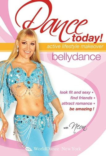 Dance Today: Bellydance - Active Lifstyle Makeover