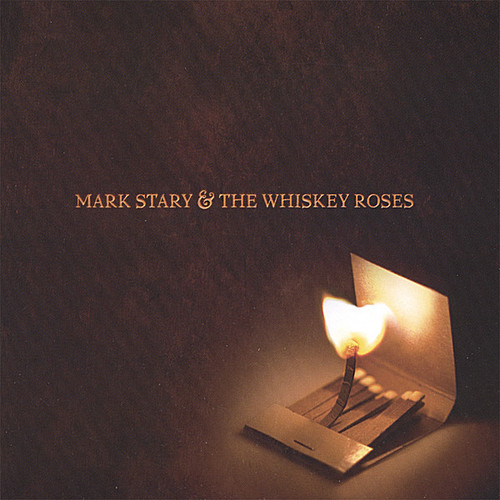 Mark Stary & the Whiskey Roses